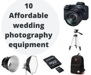 10 Affordable wedding photography equipment
