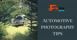 Automotive photography tips