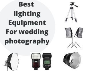Best lighting equipment for wedding photography