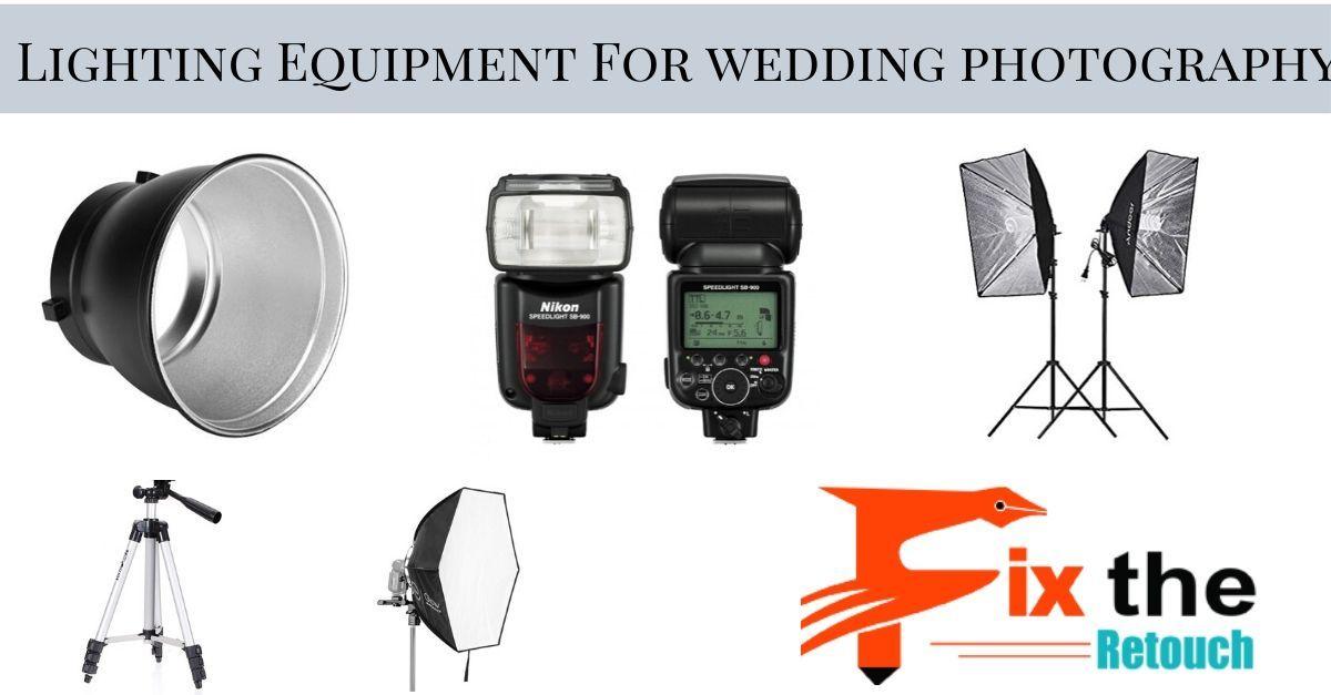Lighting Equipment For wedding photography