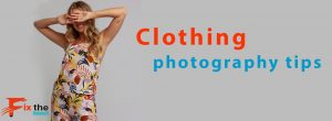 clothing photography tips