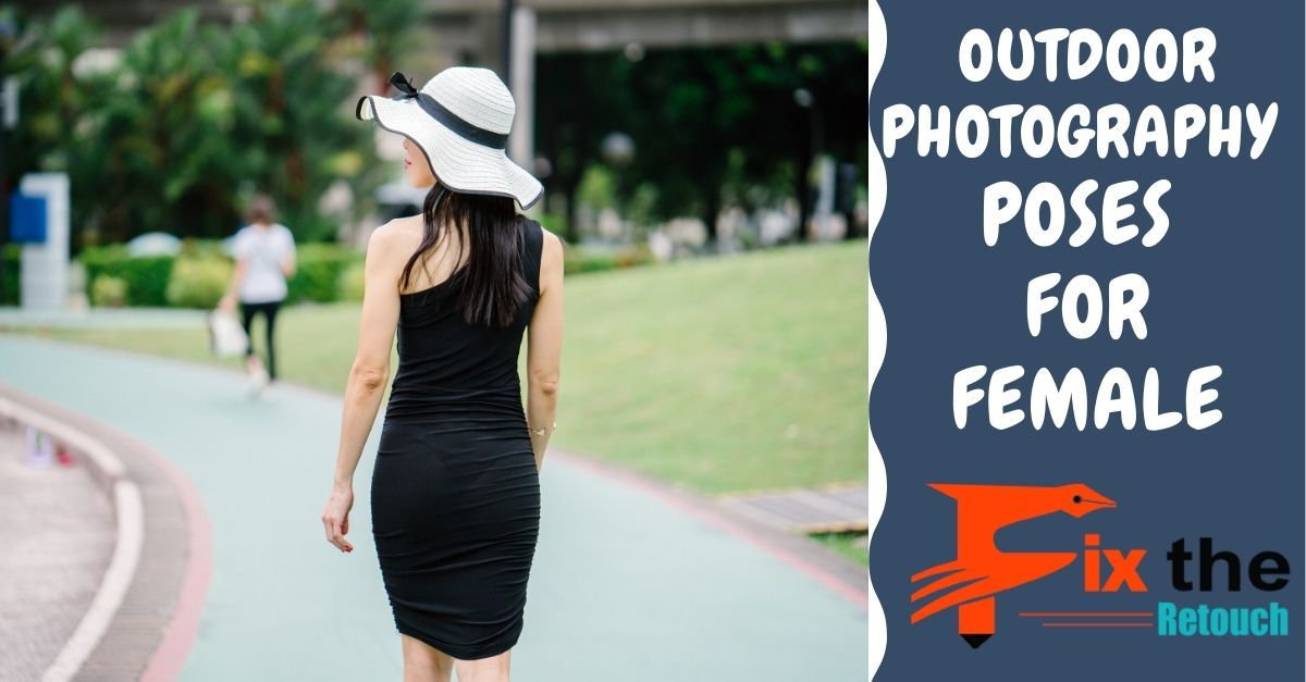 Outdoor photography poses for female 2020