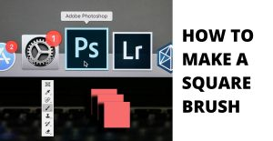 How to make a square brush - Fix the retouch