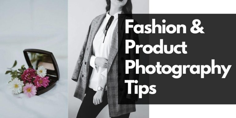 Fashion & Product Photography Tips for Photographers