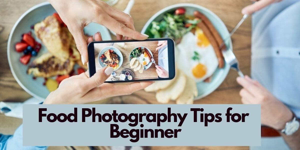 Food Photography Tips for Beginners | Food photos online
