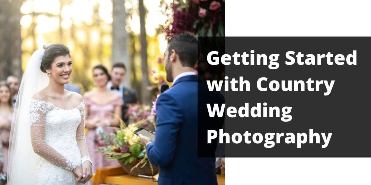 Classic Country Wedding Photography Tips & Suggestions