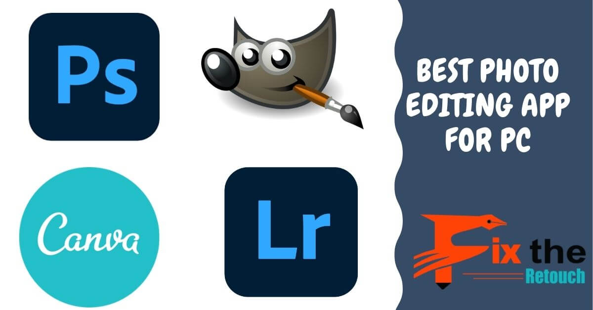 Best Photo Editing App for PC in 2021