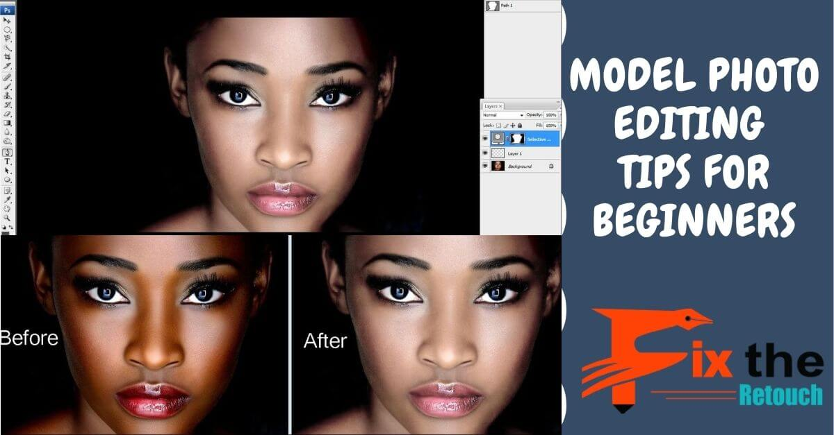 Model photo editing tips for photographer
